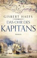 Gisbert Haefs: Das Ohr des Kapitäns ★★★