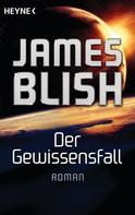 James Blish: Der Gewissensfall ★★★★