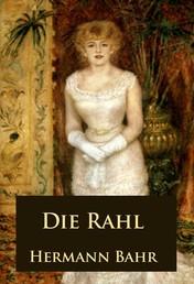 Die Rahl - historischer Roman