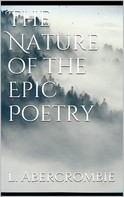 Lascelles Abercrombie: The Nature of the Epic Poetry