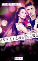 Mira Schwarz: Breaking News für die Liebe - Promis sind Idioten! ★★★★