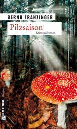 Pilzsaison - Tannenbergs erster Fall