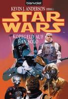 Kevin J. Anderson: Star Wars. Kopfgeld auf Han Solo ★★★★★