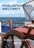 Gerd Achilles: Kreuzfahrten weltweit ★★★