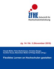 Flexibles Lernen an Hochschulen gestalten - ZFHE 14/3
