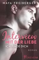Maya Freiberger: Interview mit der Liebe ★★★★