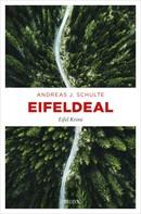 Andreas J. Schulte: Eifeldeal ★★★★