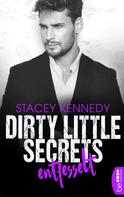 Stacey Kennedy: Dirty Little Secrets - Entfesselt ★★★★★