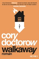 Cory Doctorow: Walkaway ★★★★