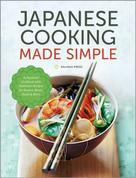 Salinas Press: Japanese Cooking Made Simple