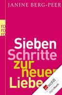 Janine Berg-Peer: Sieben Schritte zur neuen Liebe ★★