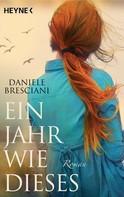 Daniele Bresciani: Ein Jahr wie dieses ★★★