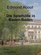 Edmon About: Die Spielhölle in Baden-Baden