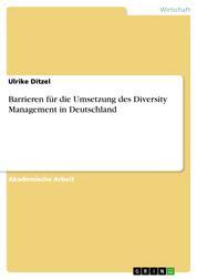 Barrieren für die Umsetzung des Diversity Management in Deutschland