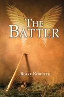 Blake Kohutek: The Batter