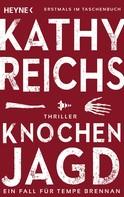 Kathy Reichs: Knochenjagd ★★★★