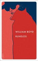 William Boyd: Ruhelos ★★★★★