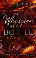 Any Cherubim: Whisper In A Bottle - Brennende Welt ★★★★★