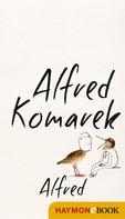 Alfred Komarek: Alfred ★★★