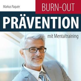 Burn-Out-Prävention mit Mentaltraining