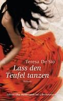 Teresa De Sio: Lass den Teufel tanzen ★★★