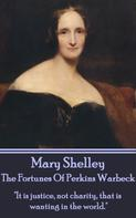 Mary Shelley: The Fortunes Of Perkin Warbeck