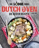 J. Wayne Fears: Die Lodge Bibel: Dutch Oven
