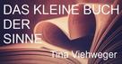 Tina Viehweger: Das kleine Buch der Sinne ★★