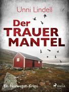 Unni Lindell: Der Trauermantel - Ein Norwegen-Krimi ★★★