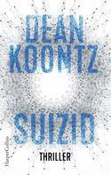 Dean Koontz: Suizid ★★★★