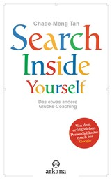 Search Inside Yourself - Das etwas andere Glücks-Coaching