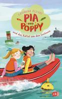 Katharina Reschke: Pia & Poppy und das Rätsel um den Seelöwen