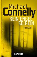Michael Connelly: Kein Engel so rein ★★★★