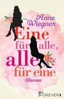 Anne Wiegner: Eine für alle, alle für eine ★★★