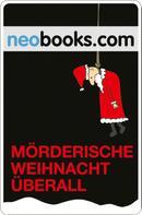 neobooks: Mörderische Weihnacht überall ★★★★