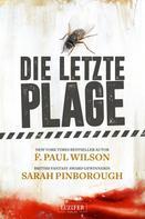 F. Paul Wilson: DIE LETZTE PLAGE ★★★