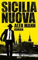 Alex Mann: Sicilia Nuova