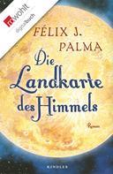 Félix J. Palma: Die Landkarte des Himmels ★★★★