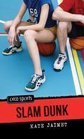 Kate Jaimet: Slam Dunk