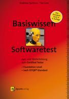 Andreas Spillner: Basiswissen Softwaretest