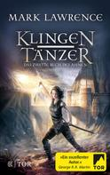 Mark Lawrence: Klingentänzer ★★★★