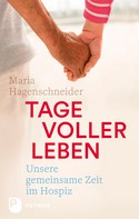 Maria Hagenschneider: Tage voller Leben ★★★