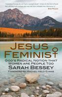 Sarah Bessey: Jesus Feminist