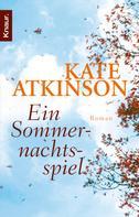 Kate Atkinson: Ein Sommernachtsspiel ★★★★