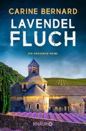 Lavendel-Fluch - Ein Provence-Krimi