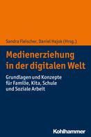 Sandra Fleischer: Medienerziehung in der digitalen Welt