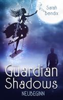 Sarah Bendix: Guardian Shadows ★★★★★