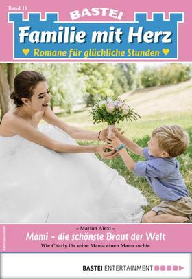 Familie mit Herz 19 - Familienroman