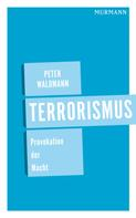 Peter Waldmann: Terrorismus