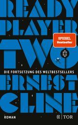 Ready Player Two - Roman. Deutschsprachige Ausgabe